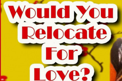 Question : Would you relocate for love ?